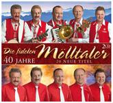 40 Jahre die Fidelen Mölltaler - 20 neue Titel